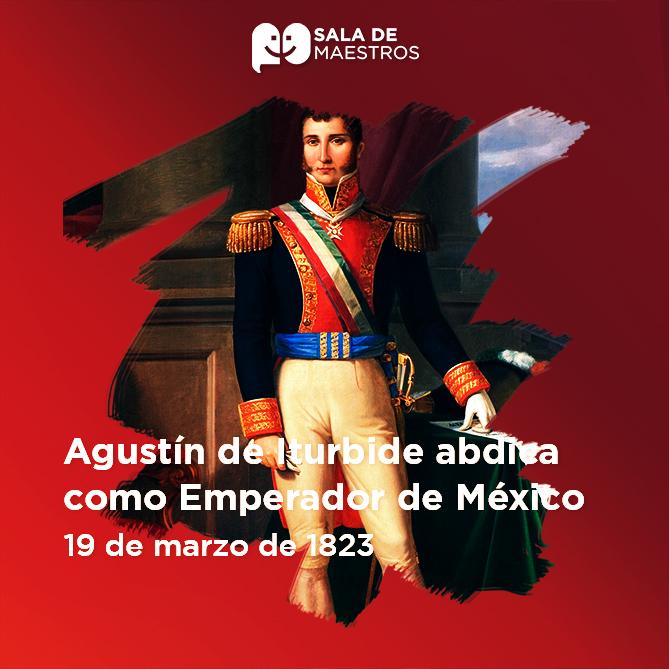 La revuelta de López de Santa Anna logró la abdicación de Iturbide