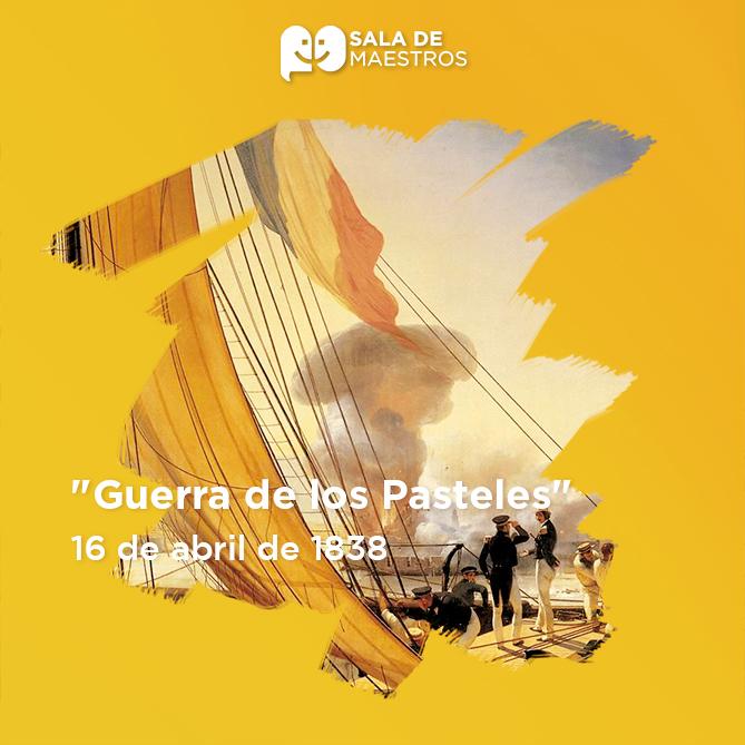 Evento que dio origen al primer conflicto bélico entre México y Francia