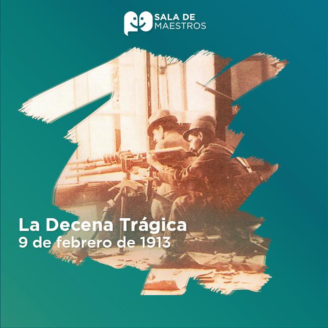 Los generales Félix Díaz, Bernardo Reyes y Victoriano Huerta se sublevan en contra de Madero