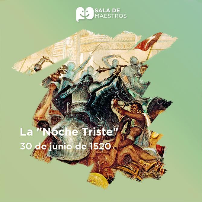 Hernán Cortés huye de Tenochtitlan al ser derrotado por los mexicas