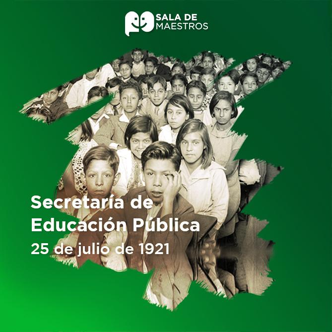 100 años de la creación de la SEP
