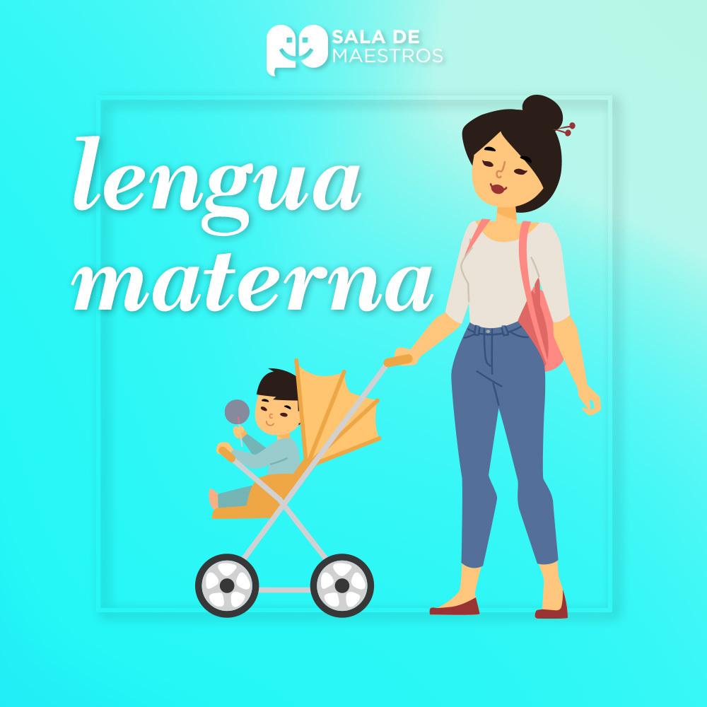 La lengua materna nunca se olvida