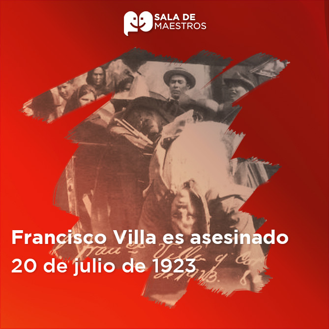 Al igual que a Emiliano Zapata, a Villa lo asesinan cobardemente
