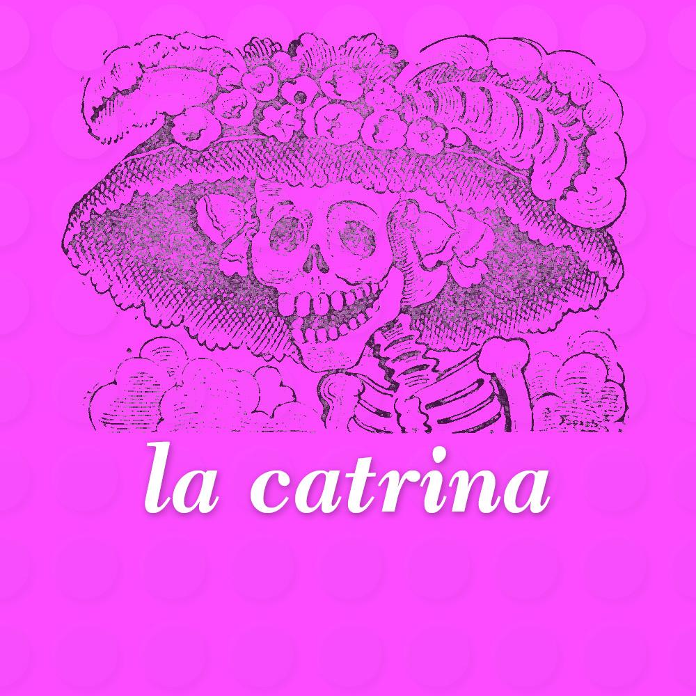 ¿Quién es la famosa Catrina?