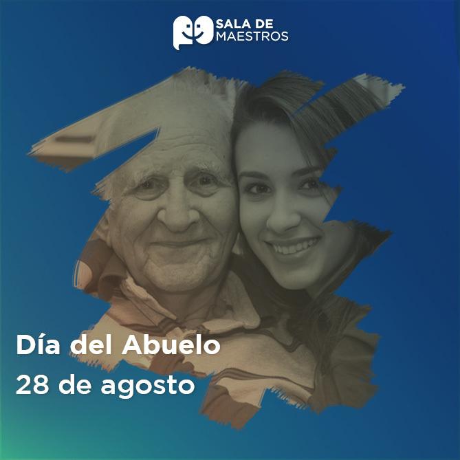 Sala de Maestros felicita a todos los Abuelos y Abuelas de México