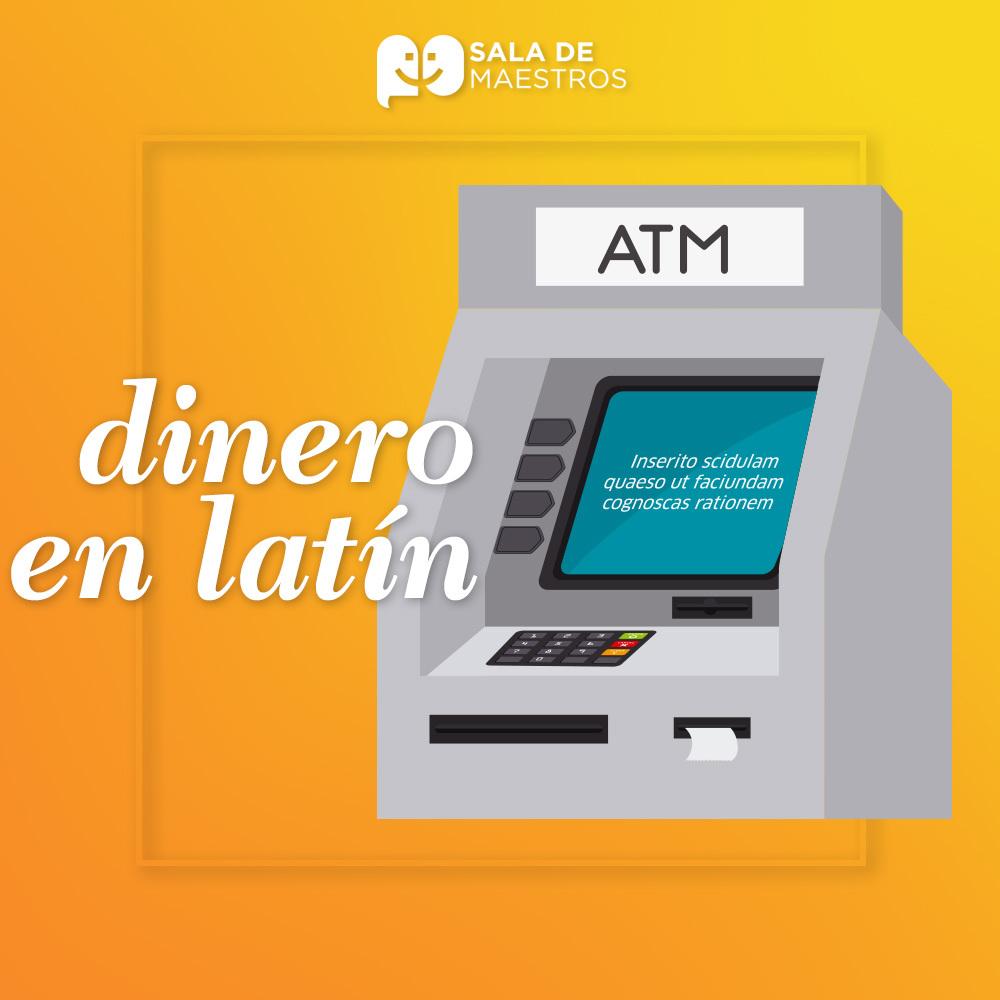 ¿Cajeros en latín?