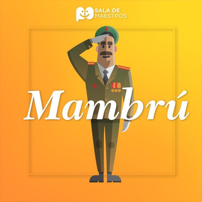 ¿Cuál es el origen de la canción de Mambrú?