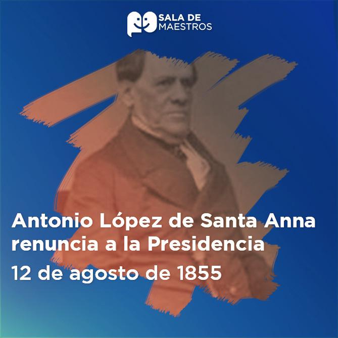 El Plan de Ayutla desconoce el gobierno de Santa Anna