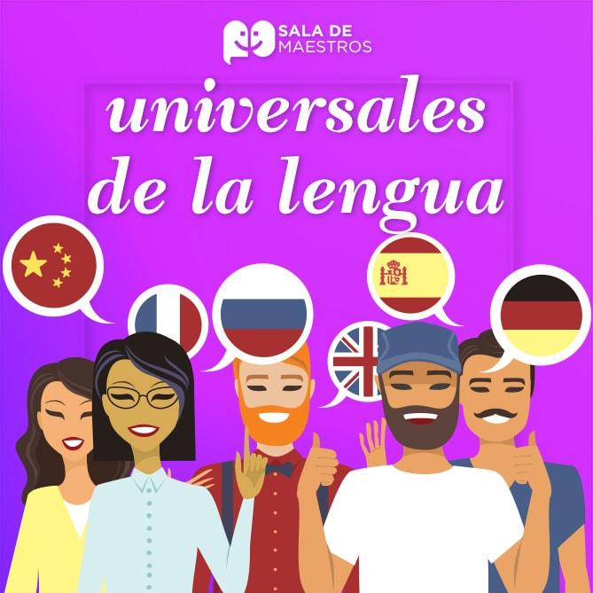 ¿Qué son los universales de la lengua?